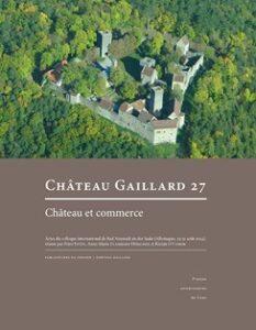 Château et commerce Actes du colloque international de Bad Neustadt an der Saale (Allemagne, 23-31 août 2014)